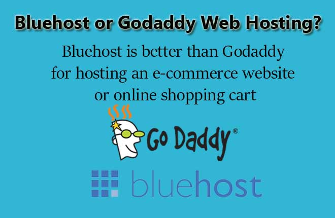 Godaddy Or Bluehost hostings
