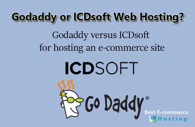 Godaddy versus ICDSoft Web Hosting